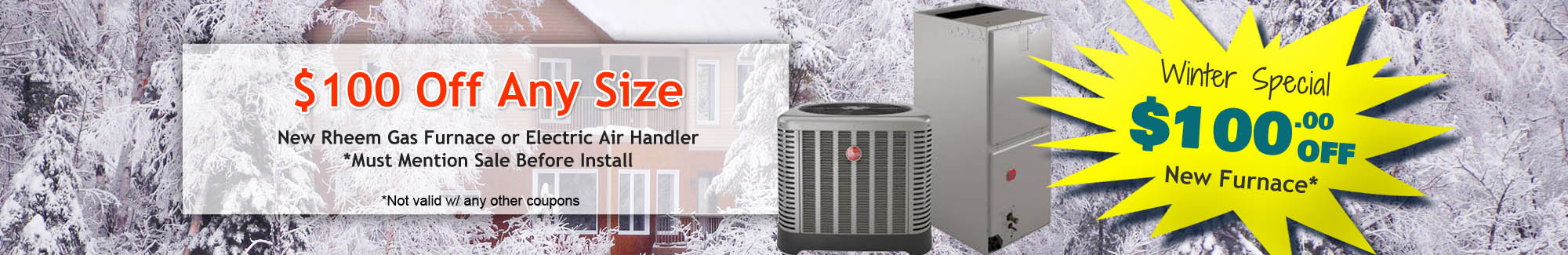 Save $100 when you install a new Rheem furnace with Appliance and Air Care Experts today!